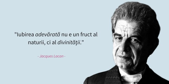 Jacques Lacan-citate-psiholog