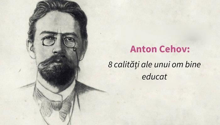 anton-cehov-sfaturi-oameni-educati
