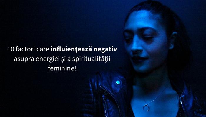 10-factori-energie-negativa-femei (1)