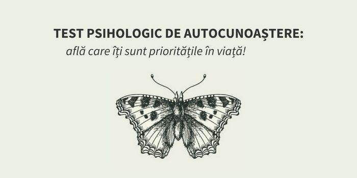 test-psihologic-autocunoastere-prioritati-viata-ta