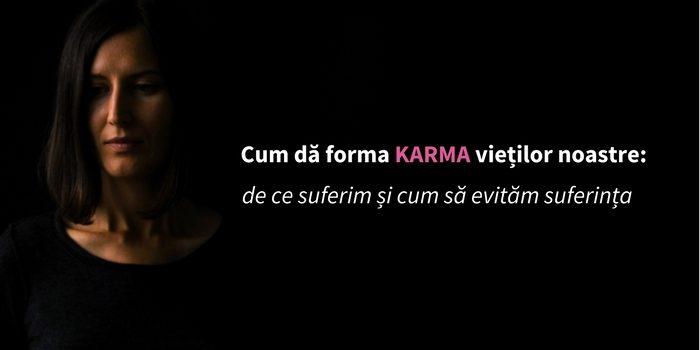 karma-viata-suferinta