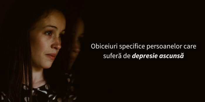 obiceiuri-persoane-depresie-ascunsa